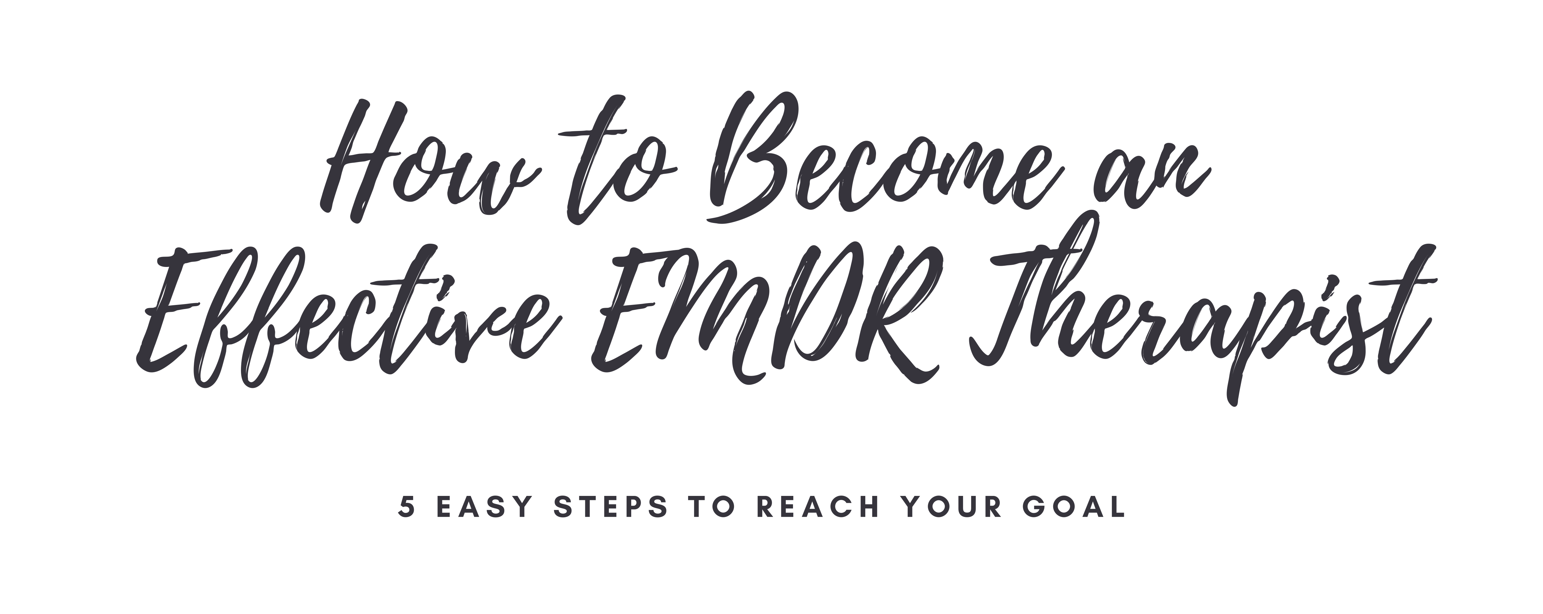 Become an effective EMDR therapist